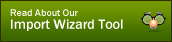 Read About Our Import Wizard Tool